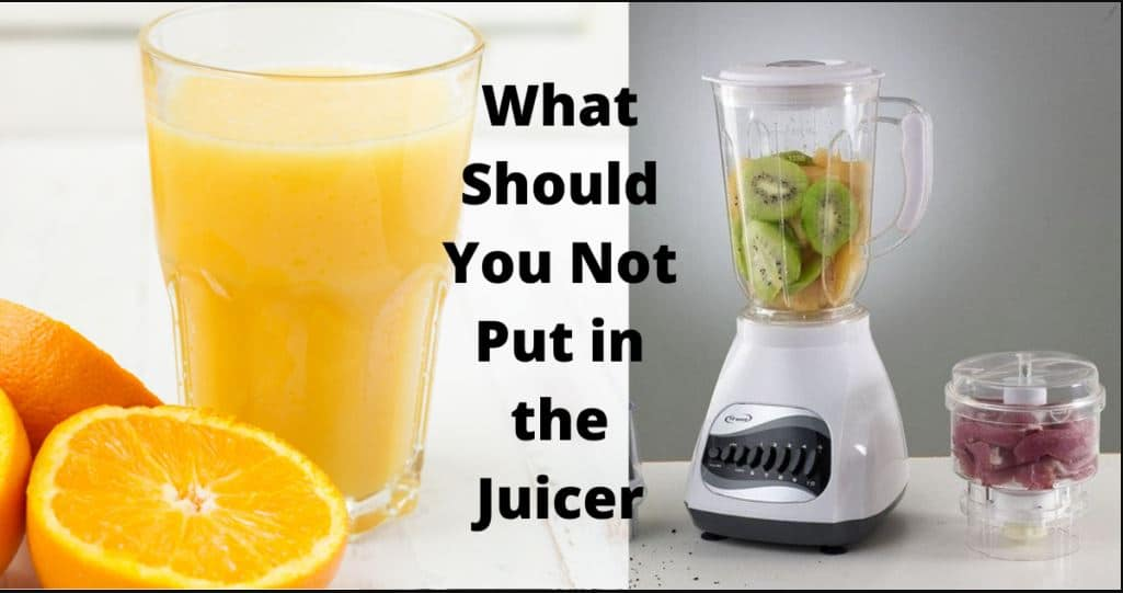 What Should You Not Put in the Juicer